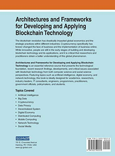 Architectures and Frameworks for Developing and Applying Blockchain Technology (Advances in Systems Analysis, Software Engineering, and High Performance Computing)