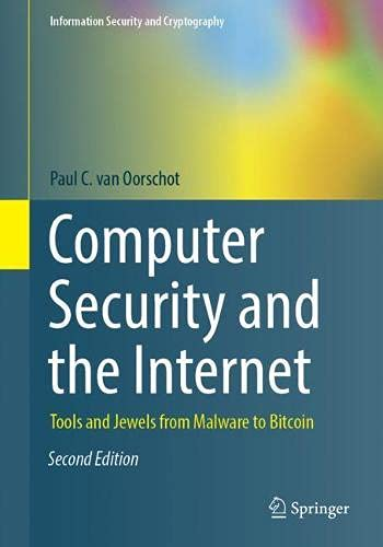 Computer Security and the Internet: Tools and Jewels from Malware to Bitcoin (Information Security and Cryptography)